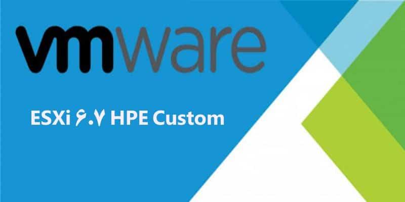 دانلود ESXi 6.7 مخصوص سرور HP نسل 9 و بعد از 9