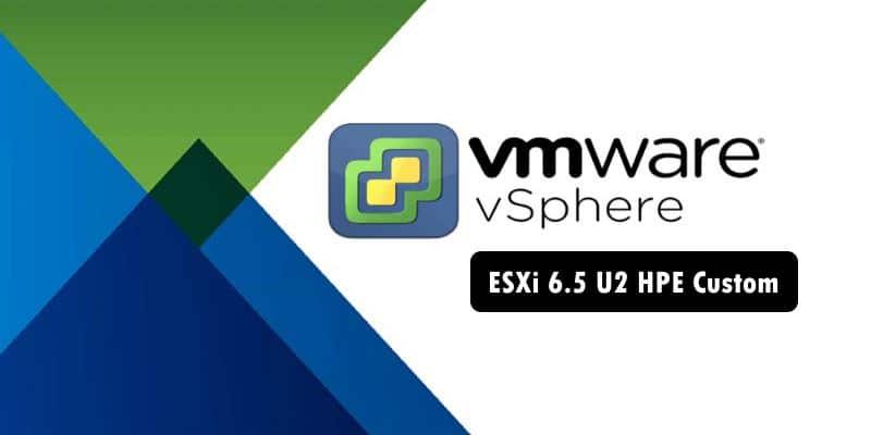 دانلود ESXi 6.5 آخرین آپدیت مخصوص سرور HP